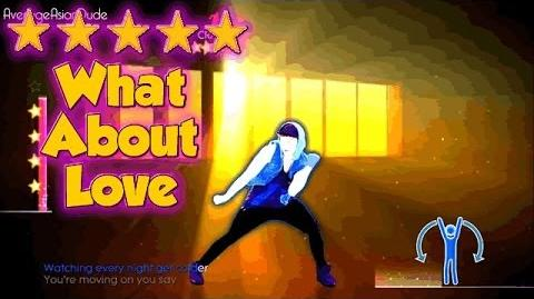 Just Dance 2014 - What About Love - 5* Stars (DLC)