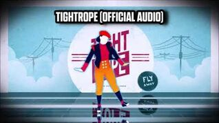 Tightrope (Official Audio) - Just Dance Music