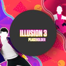 JustDanceIllusion3 Placeholder