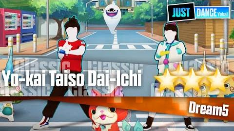 Yo-kai Taiso Dai-Ichi - Dream5 Just Dance Yokai Watch