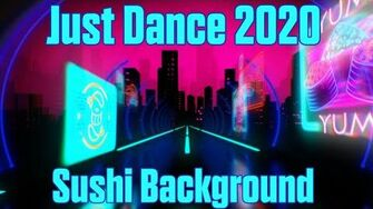 Just Dance 2020 Sushi Background