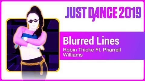 Blurred Lines (Extreme Version) - Just Dance 2019