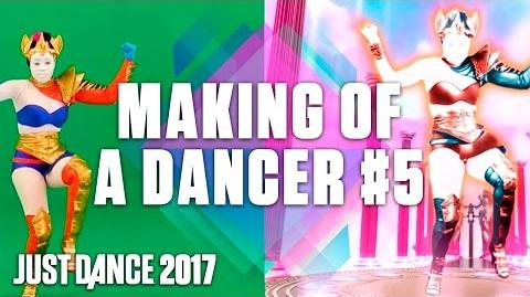 Just Dance 2017 Making of a Dancer 5 – Real Life to Gameplay US