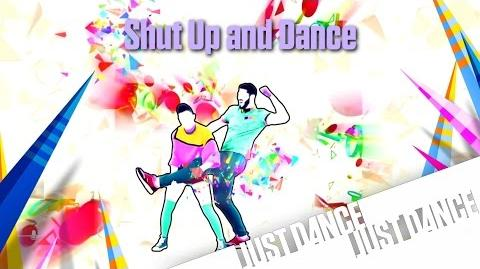 Just Dance Unlimited - Shut Up And Dance