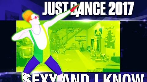 Sexy and I Know It - Just Dance 2017