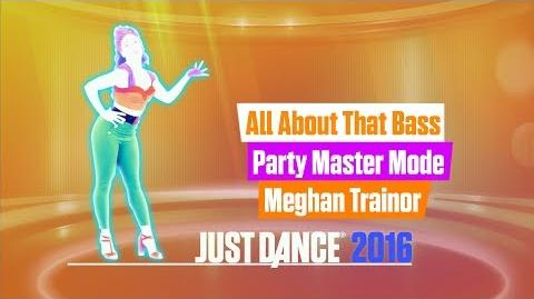All About That Bass (Party Master - GamePad View) - Just Dance 2016