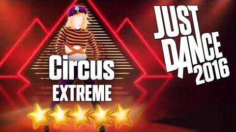 Just Dance 2016 - Circus (Extreme) - 5 stars