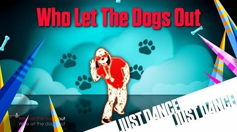 Who Let The Dogs Out? - Just Dance 2016