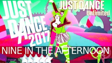 Just Dance 2017 (Unlimited) Nine In The Afternoon ★★★★★