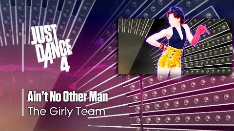 Ain't No Other Man - Just Dance 4