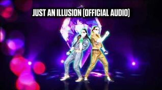 Just An Illusion (Official Audio) - Just Dance Music