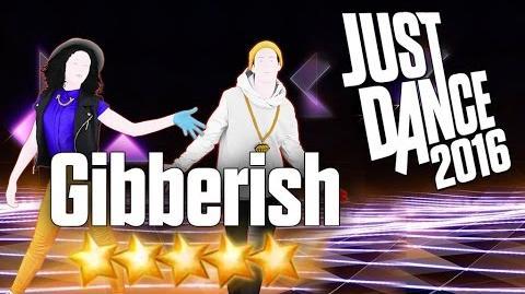 Just Dance 2016 - Gibberish - 5 stars