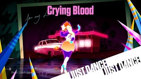 Just Dance Unlimited - Crying Blood