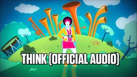 Think (Official Audio) - Just Dance Music