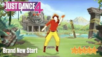 Brand New Start - Just Dance 4