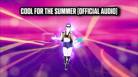 Cool For The Summer (Official Audio) - Just Dance Music