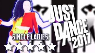 Just Dance 2017 Single ladies (Community Remix) - 5* Stars