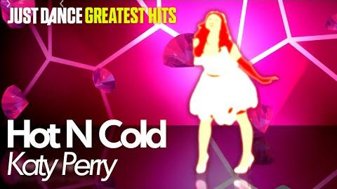 Hot N Cold Just Dance Greatest Hits