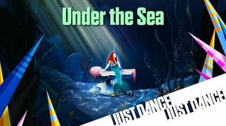 Under the Sea - Just Dance Now (No Gui)