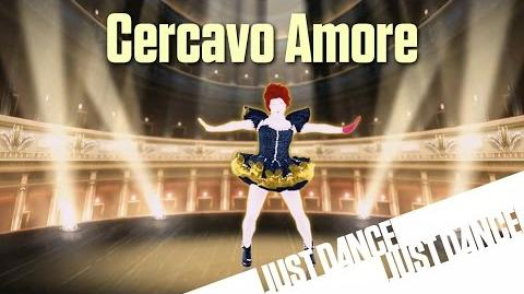 Cercavo Amore - Just Dance Now (No GUI)
