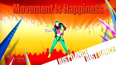 Movement is Happiness (Find Your Thing) - Just Dance 2016