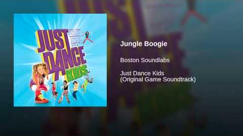 Jungle Boogie (Just Dance Kids Audio)