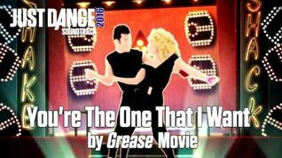 Just Dance 2016 Soundtrack - You're The One That I Want by Grease Movie