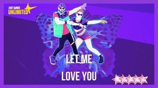Just Dance 2018 (Unlimited) Let Me Love You