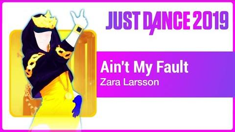 Ain't My Fault - Just Dance 2019
