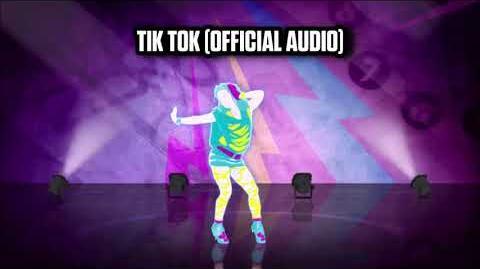 Tik Tok (Official Audio) - Just Dance Music