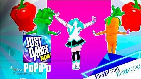 PoPiPo - Just Dance Now