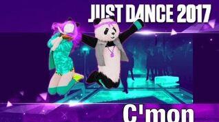 Just Dance 2017 - C'mon