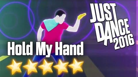 Just Dance 2016 - Hold My Hand - 5 stars