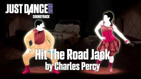 Just Dance 2016 Soundtrack - Hit The Road Jack by Charles Percy