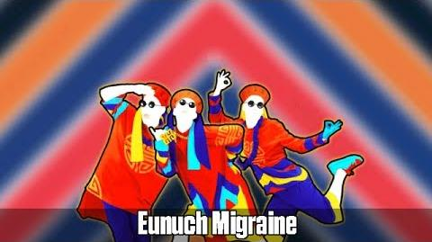 Just Dance Vitality School - Eunuch Migraine Gameplay