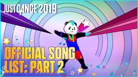 Official Song List (Part 2) - Just Dance 2019 (US)