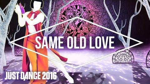 Just Dance 2016 - Same Old Love by Selena Gomez - Official US