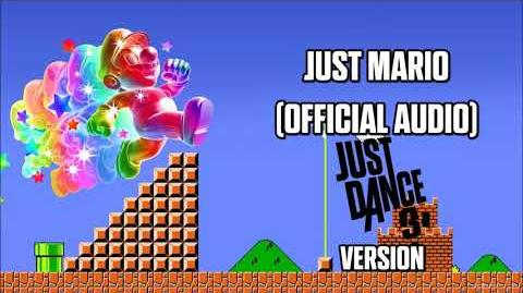 Just Mario (JD 3 Version) - Just Dance Music