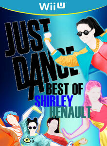 Just Dance - Best Of - SHIRLEY HENAULT
