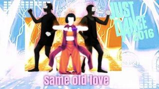 Just Dance 2016 Same Old Love 5 stars