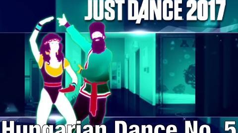 Just Dance 2017 - Hungarian Dance No
