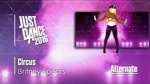 Circus (Extreme) - Just Dance 2016