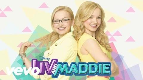 "Dove Cameron - What a Girl Is (From ""Liv & Maddie"" Audio Only)"
