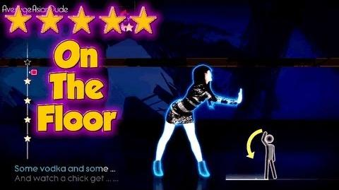 Just Dance 4 - On The Floor - 5* Stars