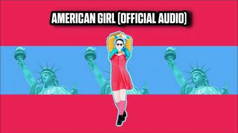 American Girl (Official Audio) - Just Dance Music