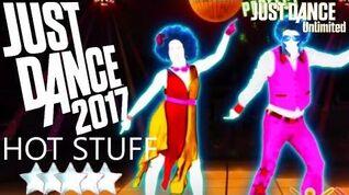 Hot Stuff - Just Dance 2017 Unlimited