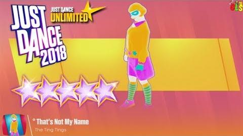 That's Not My Name Just Dance 2018 (Unlimited) - 5 Megastars