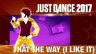 That's the Way (I Like It) - Just Dance 2017
