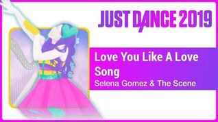 Love You Like A Love Song - Just Dance 2019