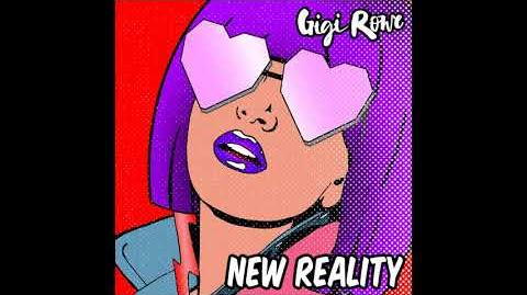 New Reality ( from Just Dance 2019) Gigi Rowe